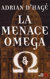 Adrian d' Hagé - La Menace Oméga.