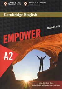 Adrian Doff et Craig Thaine - Cambridge English Empower A2 - Elementary Student's Book.
