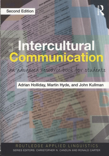 Adrian Holliday et Martin Hyde - Intercultural Communication - An Advanced Resource Book for Students.