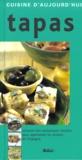 Adrian Linssen et Sara Cleary - Tapas. - Soixante-dix savoureuses recettes pour apprivoiser les saveurs de l'Espagne.