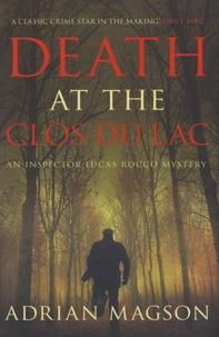 Adrian Magson - Death at the Clos du Lac.