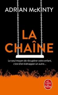 Adrian McKinty - La chaîne.