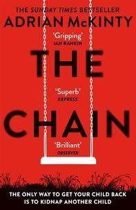 Electronics ebooks téléchargement gratuit pdf The Chain iBook par Adrian McKinty 9781409189619