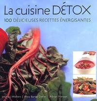 Galabria.be La cuisine détox. 100 délicieuses recettes énergisantes Image