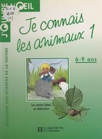 Adrian Pavely et Pascale Tievant - Je connais les animaux (1) - Les petites bêtes se défendent.