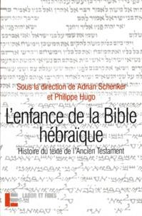 Openwetlab.it L'enfance de la Bible hébraïque - L'histoire du texte de l'Ancien Testament à la lumière des recherches récentes Image