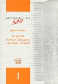 Adrian Schenker - UN CHEMIN DE BONHEUR ET UN MIROIR DE L'HUMAIN. - Une clé de lecture pour les lois bibliques.