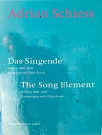 Adrian Schiess - The Song Element.