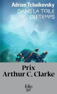 Téléchargements gratuits pour kindle books en ligne Dans la toile du temps en francais par Adrian Tchaikovsky