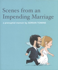 Adrian Tomine - Scenes from an Impending Marriage.