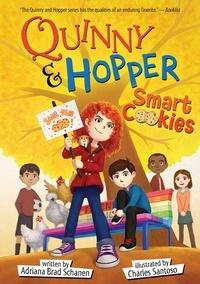 Adriana Brad Schanen et Greg Swearingen - Smart Cookies - Quinny & Hopper Book 3.