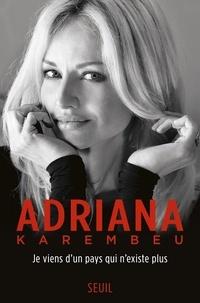 Adriana Karembeu - Je viens d'un pays qui n'existe plus.
