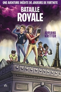 Adriana Kritter - Bataille royale.