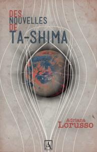 Adriana Larusso - Des nouvelles de Ta-Shima.