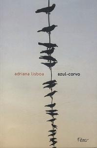 Adriana Lisboa - Azul-corvo.