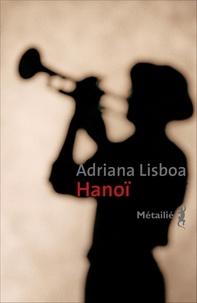 Adriana Lisboa - Hanoï.
