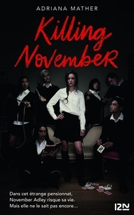 Adriana Mather - Killing November.