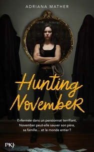 Adriana Mather - November Tome 2 : Hunting November.