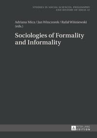 Adriana Mica et Jan Winczorek - Sociologies of Formality and Informality.