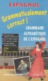 Adriana Santomauro - Grammaire espagnole alphabétique.