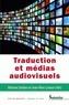 Adriana Serban et Jean-Marc Lavaur - Traduction et médias audiovisuels.