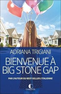 Adriana Trigiani - Bienvenue à Big Stone Gap.