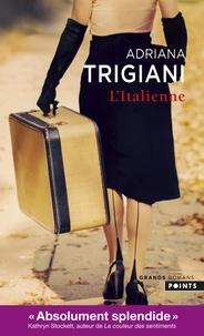 Adriana Trigiani - L'Italienne.