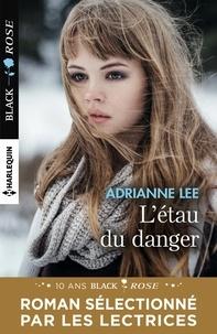 Adrianne Lee - L'étau du danger.