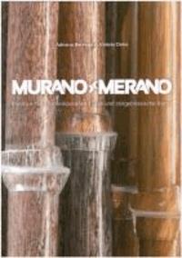 Adriano Berengo et Valerio Dehò - Murano - Merano - Glas und zeitgenössische Kunst.