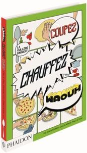 Adriano Rampazzo - Coupez, chauffez, waouh - 50 aventures culinaires pas à pas.