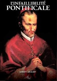 Adrien Abauzit - L'infaillibilité pontificale.