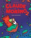 Adrien Albert - Claude et Morino Tome 2 : Joyeux anniversaire !.