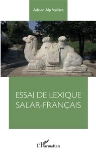 Forums ebooks téléchargement gratuit Essai de lexique Salar-Français 9782140128097