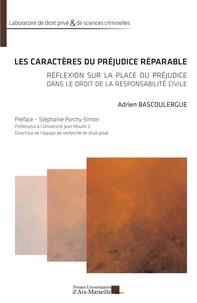 Les caractères du préjudice réparable - Réflexion sur la place du préjudice dans le droit de la responsabilité civile.pdf