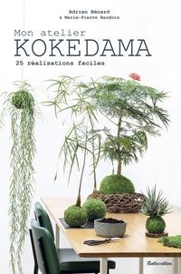 Google livres téléchargement Android Mon atelier kokedama  - 25 réalisations faciles CHM (Litterature Francaise)