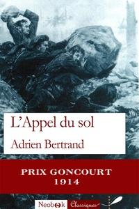 Adrien Bertrand - L'Appel du sol.