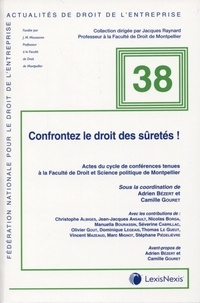 Adrien Bézert et Camille Gouret - Confrontez le droit des sûretés !.