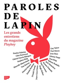 Adrien Bosc - Paroles de lapin - Les grands entretiens du magazine Playboy.