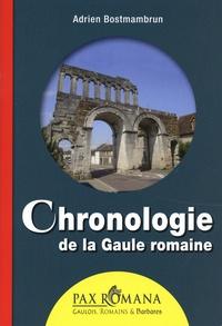 Adrien Bostmambrun - Chronologie de la Gaule romaine.