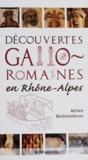 Adrien Bostmambrun - Découvertes gallo-romaines en Rhône-Alpes.
