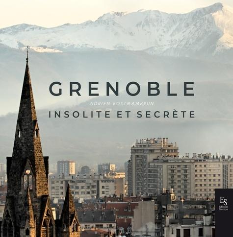 Grenoble insolite et secrète