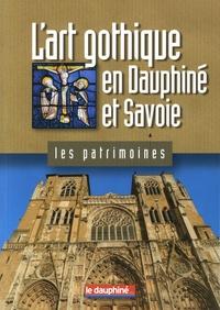 Adrien Bostmambrun - L'art gothique en Dauphiné et Savoie.