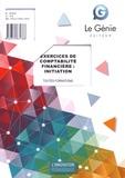 Adrien Bottolier et Elison Rafizi - Exercices de comptabilité financière : initiation - Toutes formations.