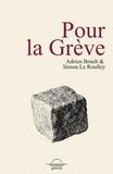Adrien Brault et Simon Le Roulley - Pour la Grève.