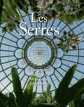 Adrien Buchet - Les Serres - Le génie architectural au service des plantes.
