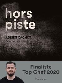 Adrien Cachot - Hors piste.