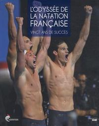 L'odyssée de la natation française- Vingt ans de succès - Adrien Cadot pdf epub