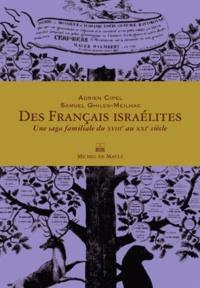 Des Français israélites - Une saga familiale du XVIIIe au XXIe siècle.pdf