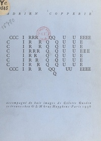 Adrien Copperie et Colette Guéden - Cirque - Accompagné de huit images de Colette Guéden.