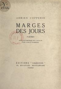 Adrien Copperie et Camille Rabbione - Marges des jours - Ou Le temps ravi.